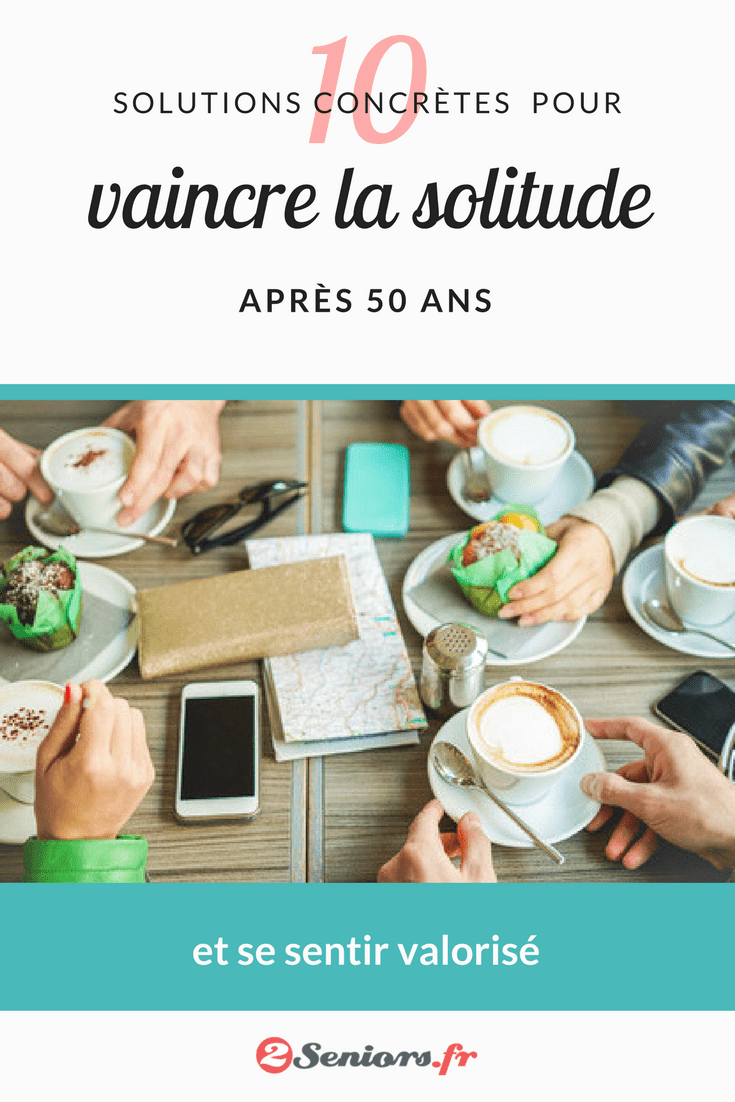 Comment Sortir De La Solitude à 50 Ans : comment, sortir, solitude, Comment, Vaincre, Solitude, Après