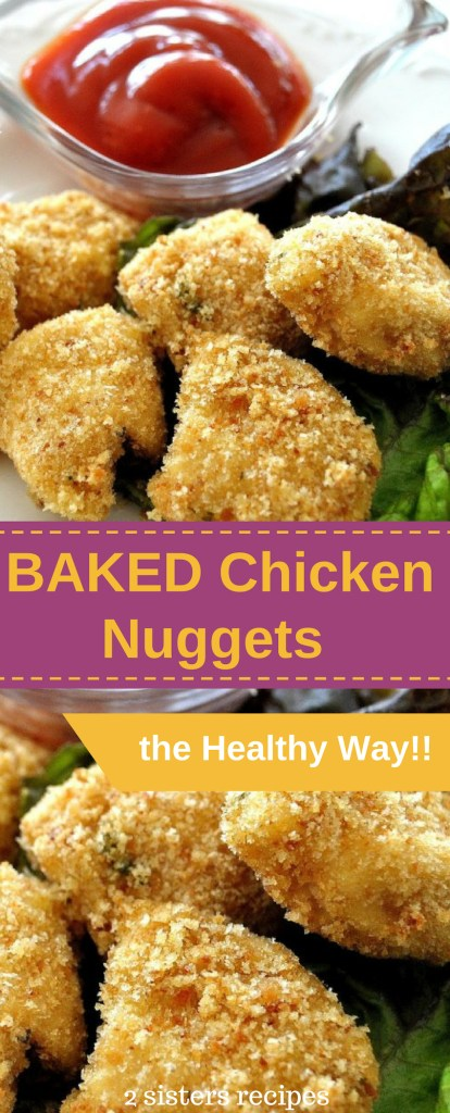Baked Chicken Nuggets the Healthy Way by 2sistersrecipes.com