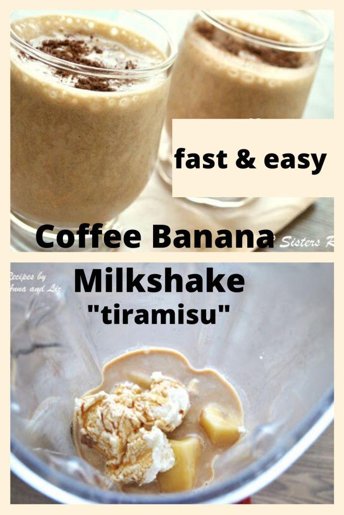 Coffee Banana Milkshake Tiramisu by 2sistersrecipes.com