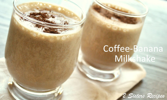Coffee Banana Milkshake - Tiramisu! by 2sistersrecipes.com