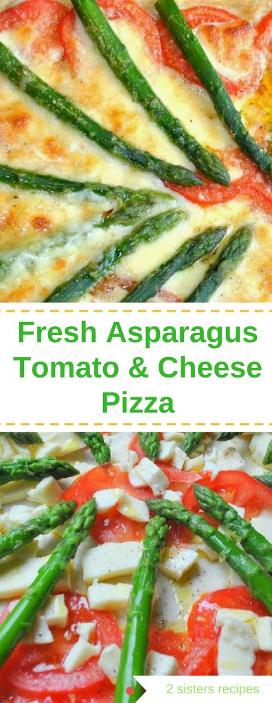 Fresh Asparagus, Tomato and Cheese Pizza by 2sistersrecipes.com