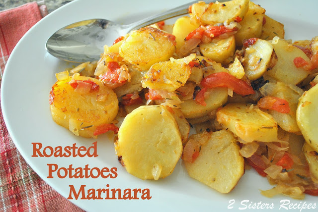 Roasted Potato Marinara by 2sistersrecipes.com
