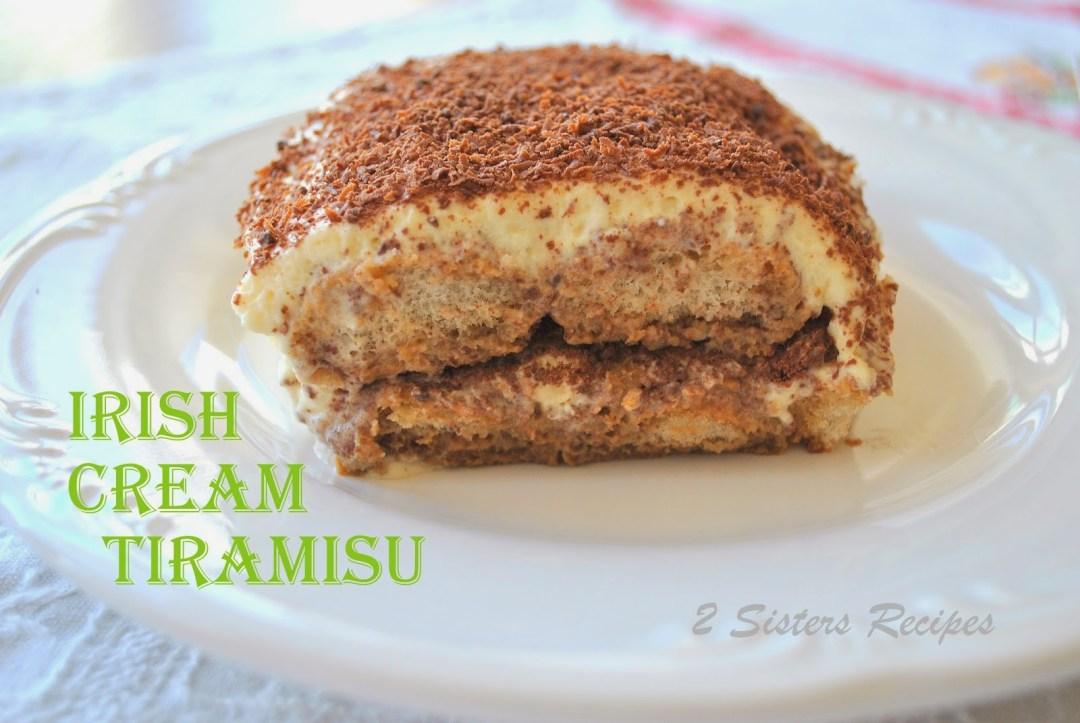 Irish Cream Tiramisu by https://2sistersrecipes.com
