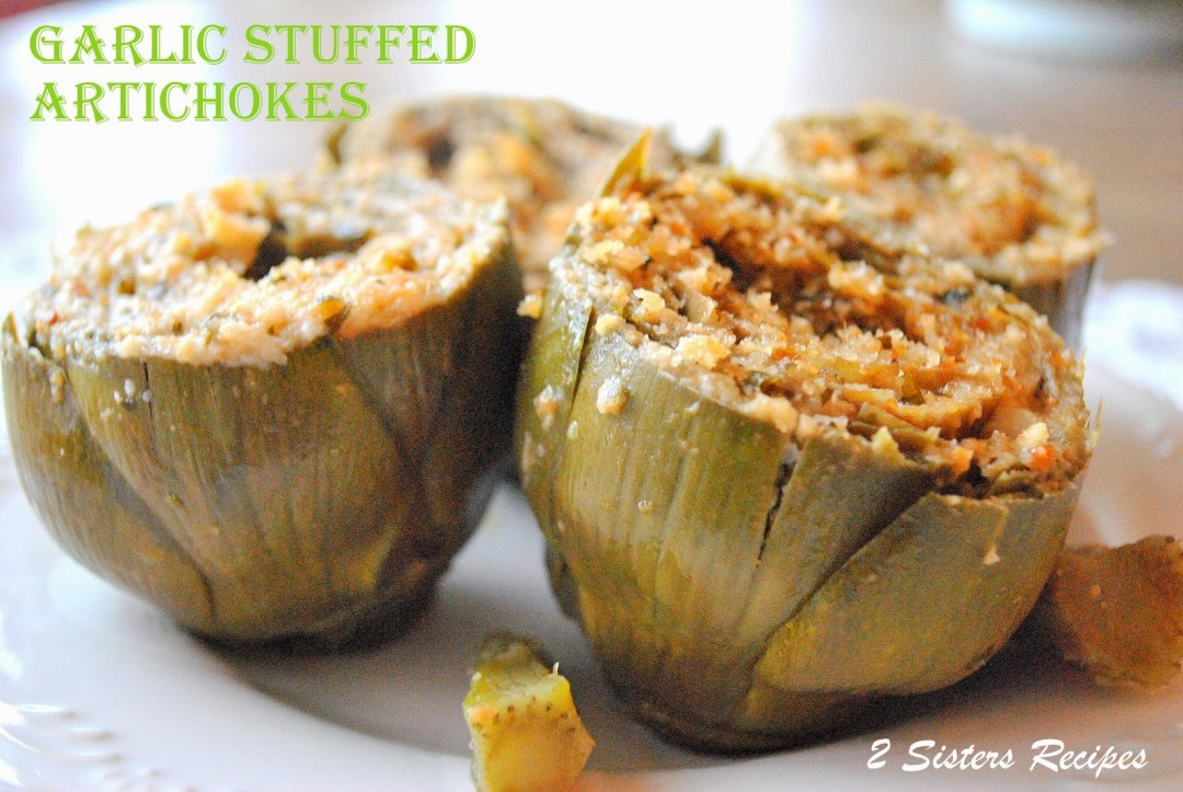 Garlic Stuffed Artichokes by 2sistersrecipes.com