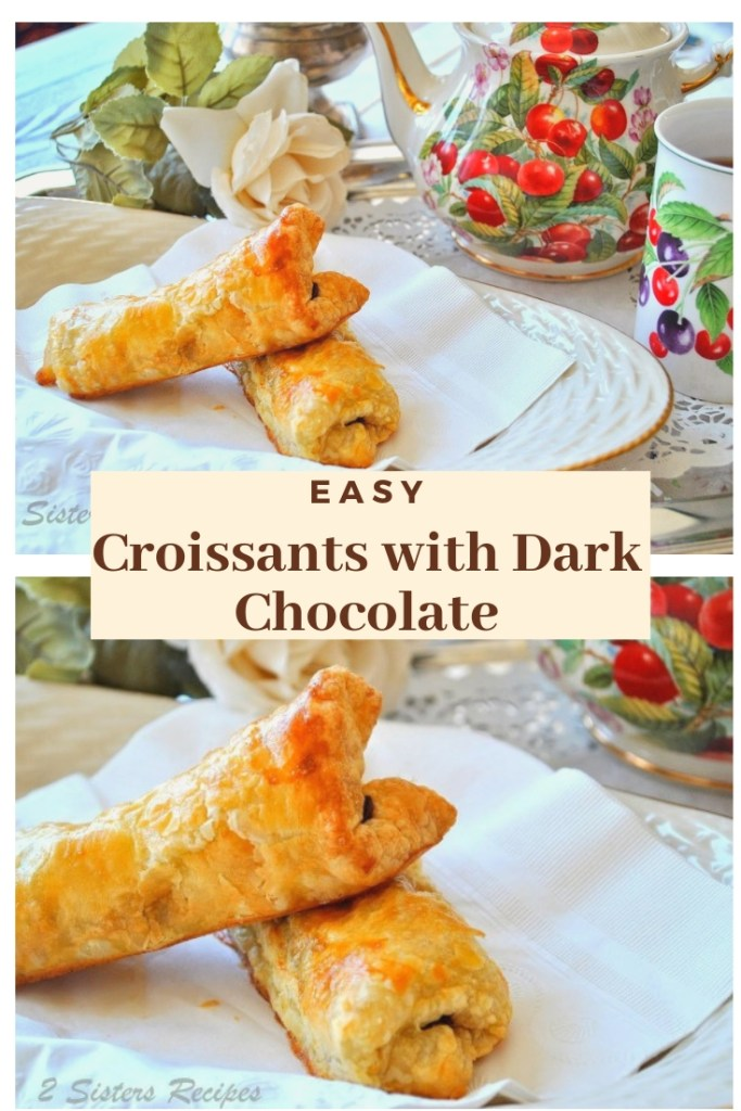 EASY Croissants with Dark Chocolate by 2sistersrecipes.com