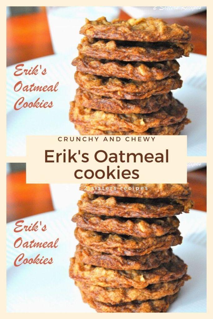 Erik's Oatmeal Cookies by 2sistersrecipes.com