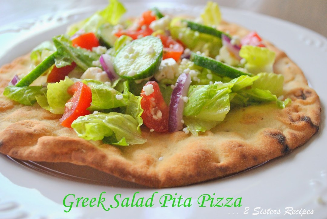 Greek Salad Pita Pizza by 2sistersrecipes.com