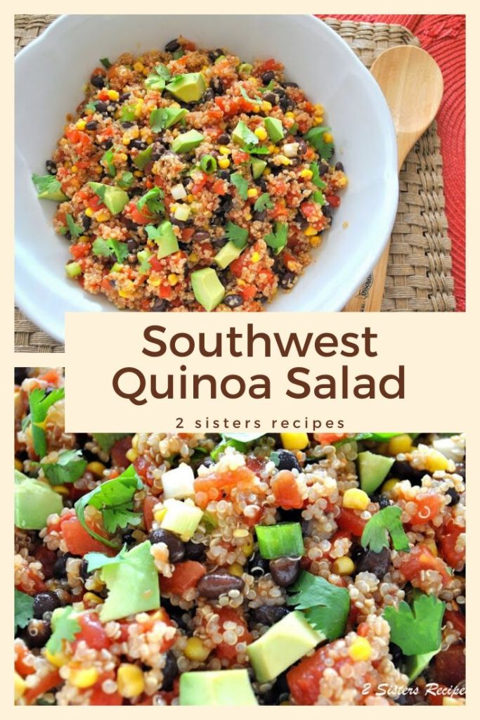 Southwest Quinoa Salad by 2sistersrecipes.com