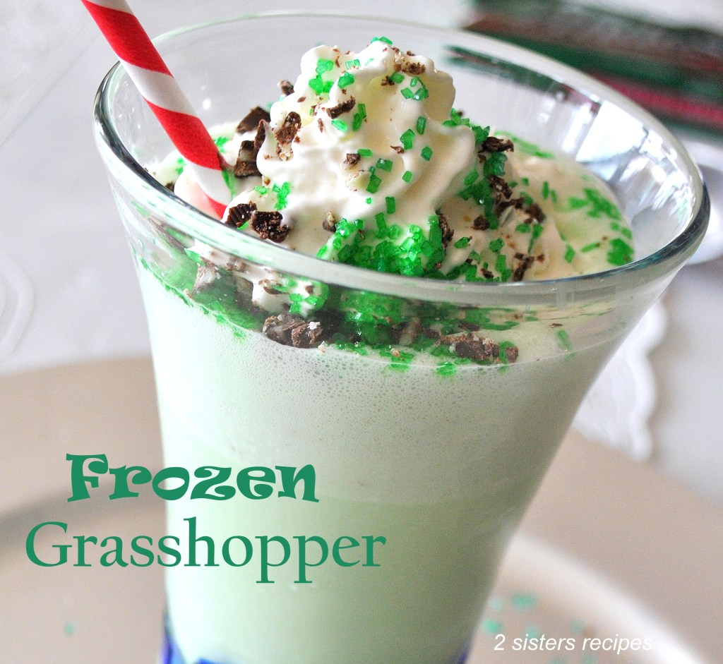 Frozen Grasshopper by 2sistersrecipes.com