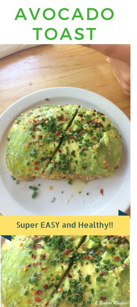 Avocado Toast for Breakfast by 2sistersrecipes.com