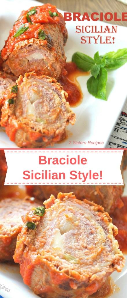 Braciole- Sicilian Style! by 2sistersrecipes.com