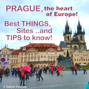 Prague Best Things Sites Tips to Know by 2sistersrecipes.com