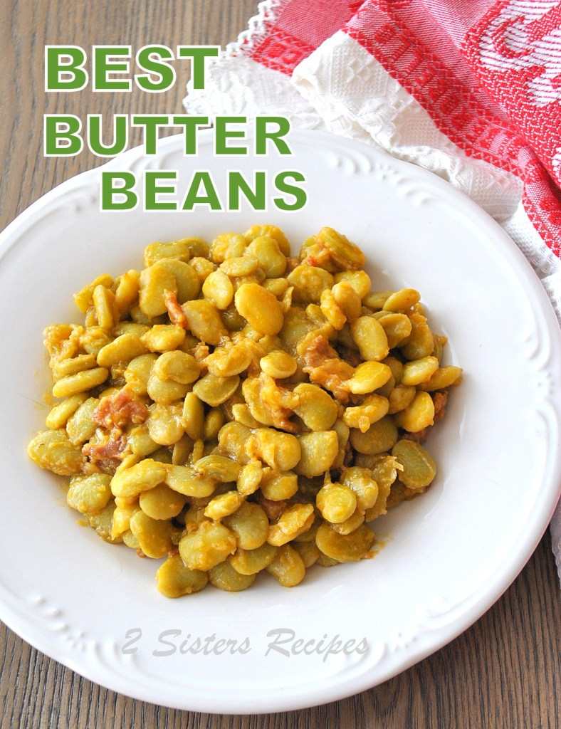 Best Butter Beans Recipe by 2sistersrecipes.com