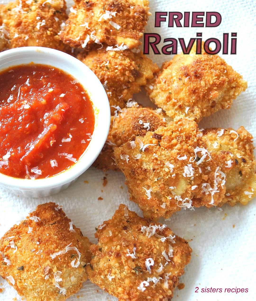 Fried Ravioli by 2sistersrecipes.com