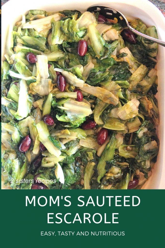 Mom's Sauteed Escarole by 2sistersrecipes.com