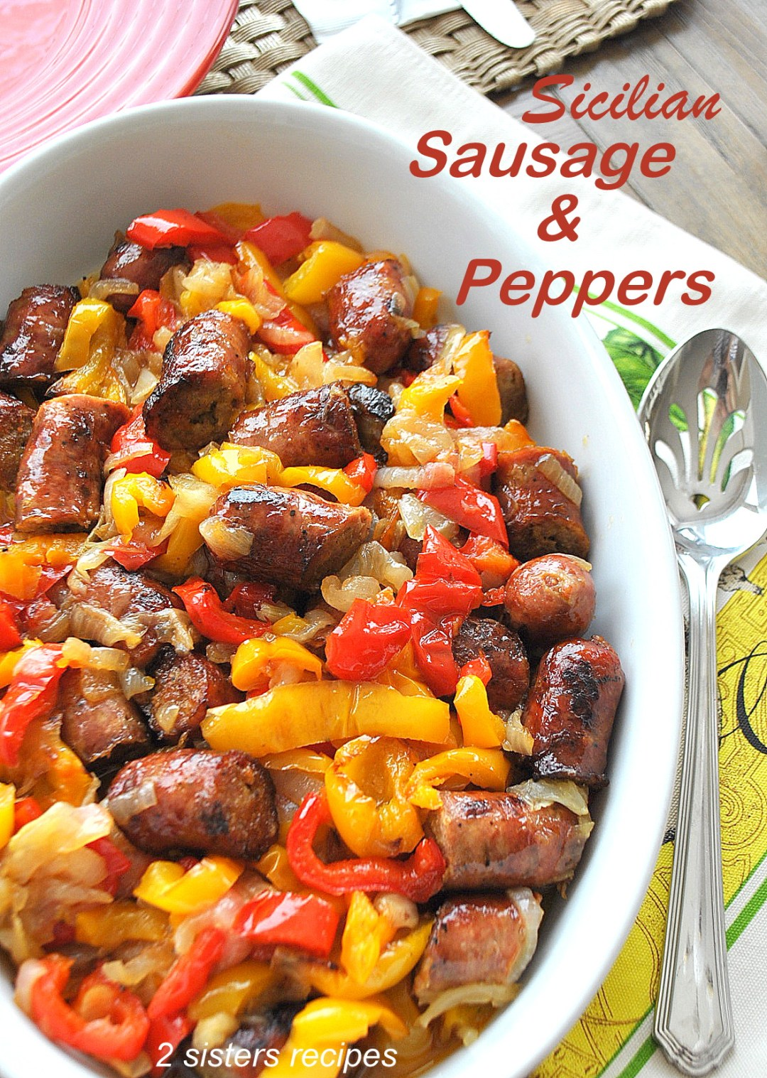 Sicilian Sausage and Peppers by 2sistersrecipes.com
