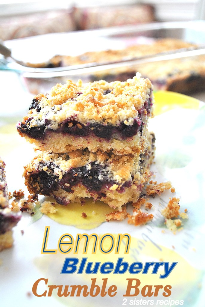 Lemon Blueberry Crumble Bars by 2sistersrecipes.com