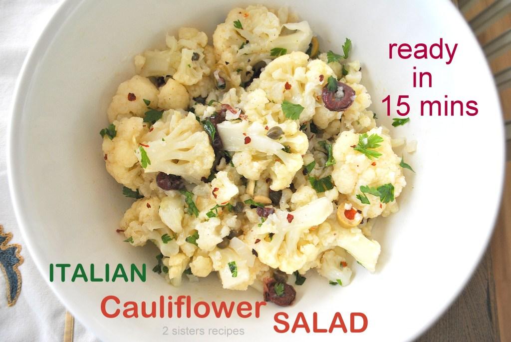 Italian Cauliflower Salad by 2sistersrecipes.com