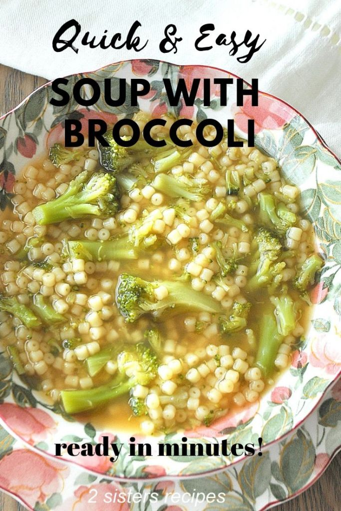 Quick & Easy Soup with Broccoli by 2sistersrecipes.com
