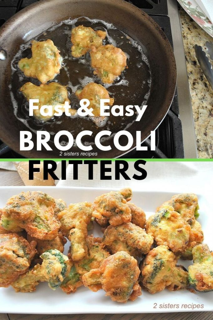Fast & Easy Broccoli Fritters by 2sistersrecipes.com