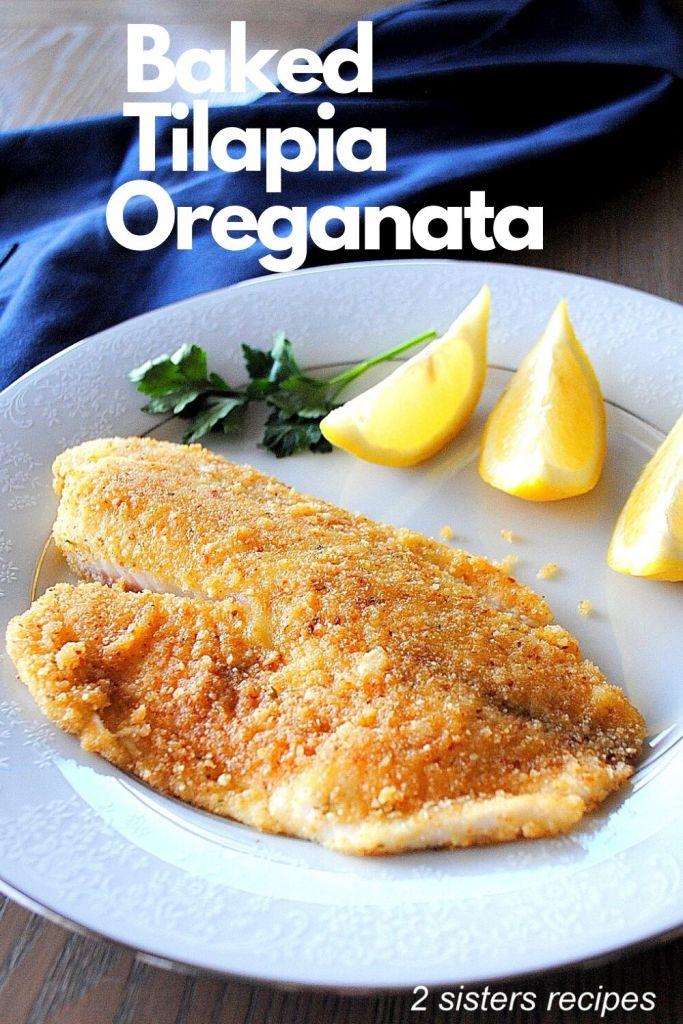 Baked Tilapia Oreganata by 2sistersrecipes.com