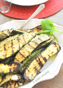 How to Grill Zucchini Perfectly by 2sistersrecipes
