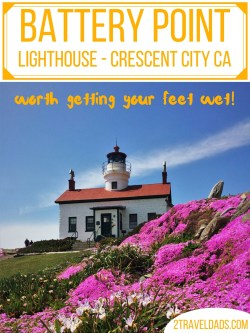 The Battery Point Lighthouse of Crescent City, CA is the most beautiful lighthouse on the West Coast! See how you can visit! 2traveldads.com
