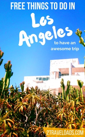 Whether for an afternoon or a whole vacation there are lots of free things to do in Los Angeles that are fun, unique and perfectly LA. 2traveldads.com