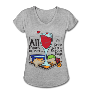 all-i-want-to-do-is-drink-wine-and-rescue-dogs-women-s-tri-blend-v-neck-t-shirt-2