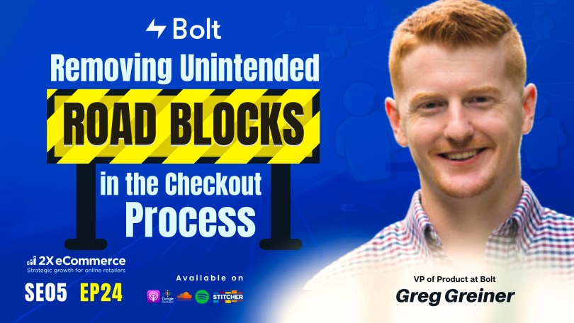 Removing Unintended Road Blocks in the Checkout Process