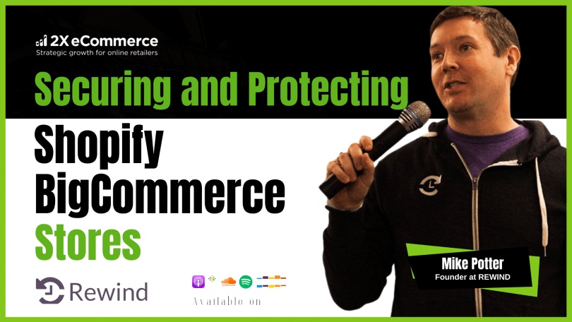 Comprehensive Guide to Securing Shopify, Shopify Plus and BigCommerce Stores