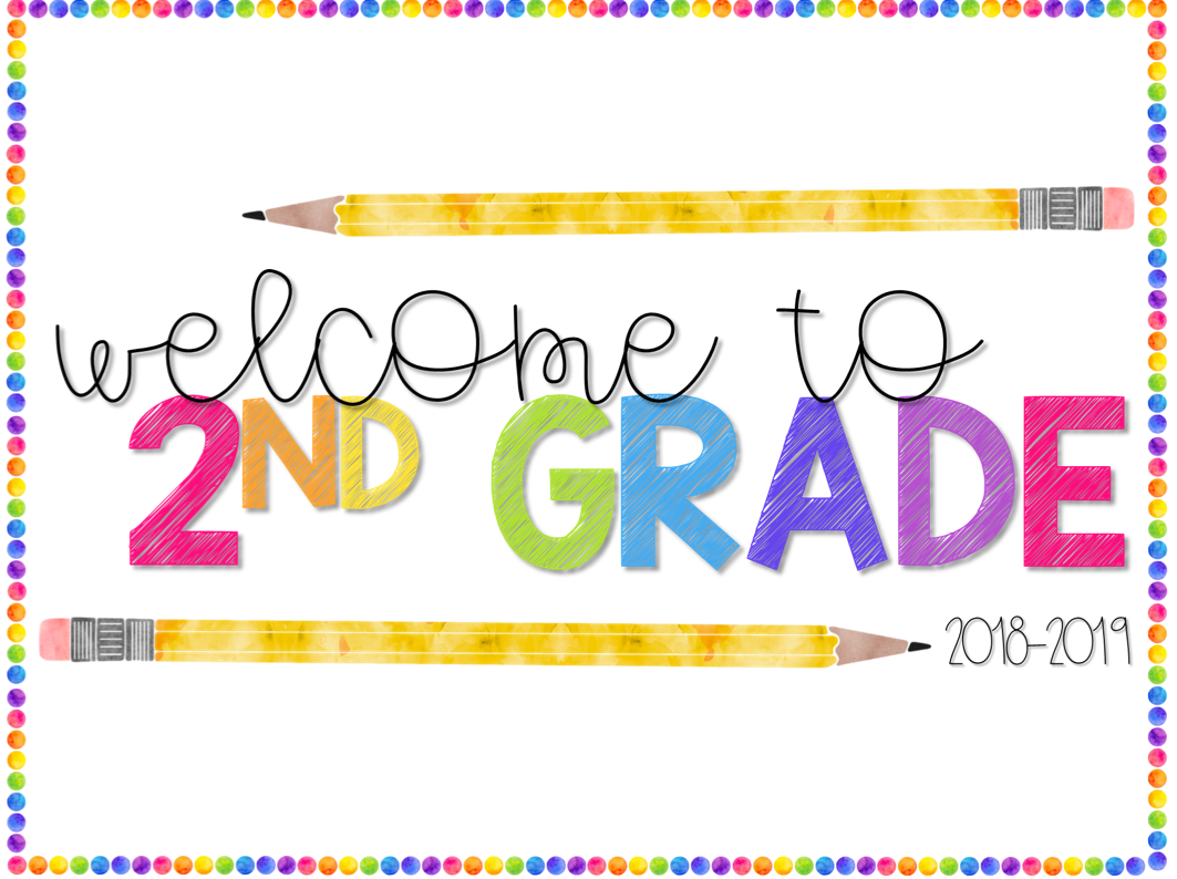 Welcome To Second Grade 2nd Grade Theodore Roosevelt Elementary