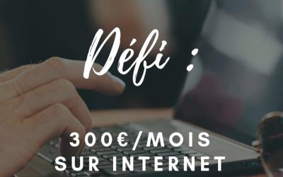 Gagner plus de 300€/mois sur Internet