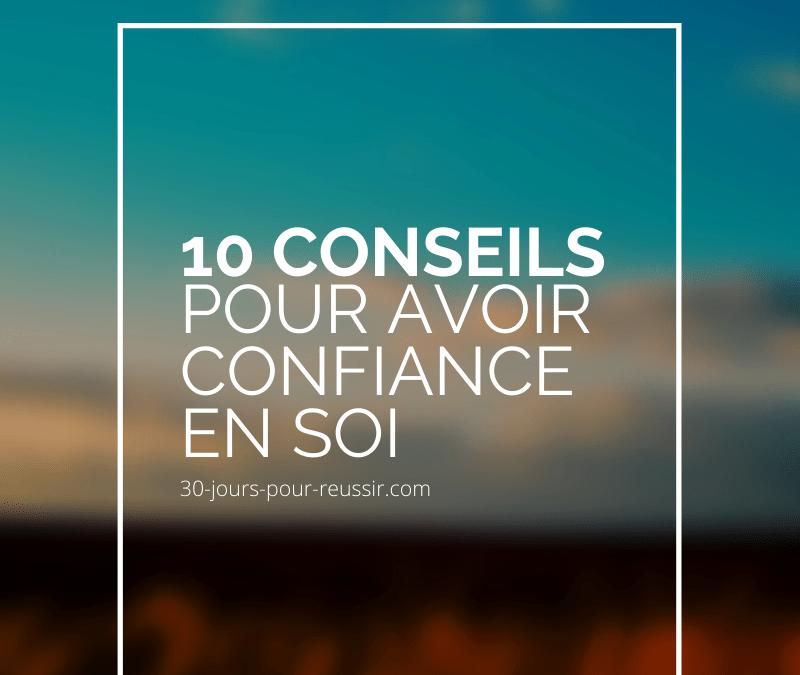 10 conseils pour avoir confiance en soi