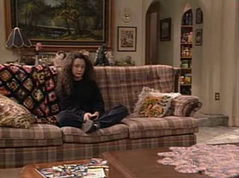 suicideblonde:  Roseanne: What are you going to do this weekend?Darlene: Nothing.Roseanne: Isn't that what you did last weekend?Darlene: I'm not finished.