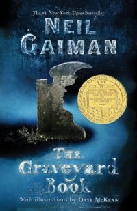 The Graveyard Book by Neil Gaiman, illustrated by Dave McKean