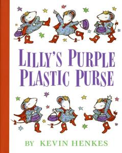 Lilly's Purple Plastic Purse written and illustrated by Kevin Henkes