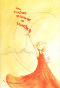 The Higher Power of Lucky by Susan Patron with illustrations by Matt Phelan