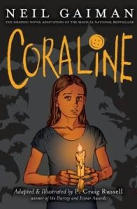 Coraline by Neil Gaiman, adapted & illustrated by P. Craig Russell