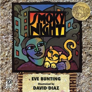 Smoky Night by Eve Bunting, illustrated by David Diaz