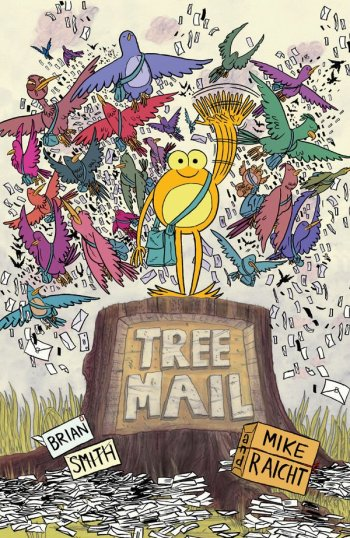 Tree Mail created and written by Brian Smith and Mike Raicht, art and colors by Brian Smith