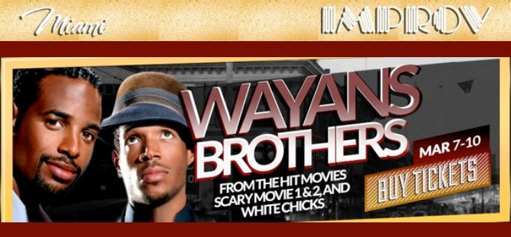 EVENT: Wayans Brothers at the Improv in Coconut Grove