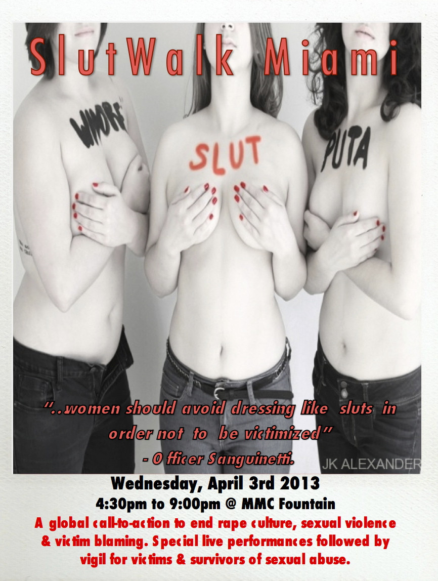 TODAY: Slut Walk at FIU South Campus