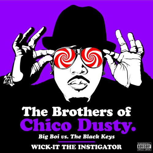 The Brothers of Chico Dusty-Big Boi vs. The Black Keys