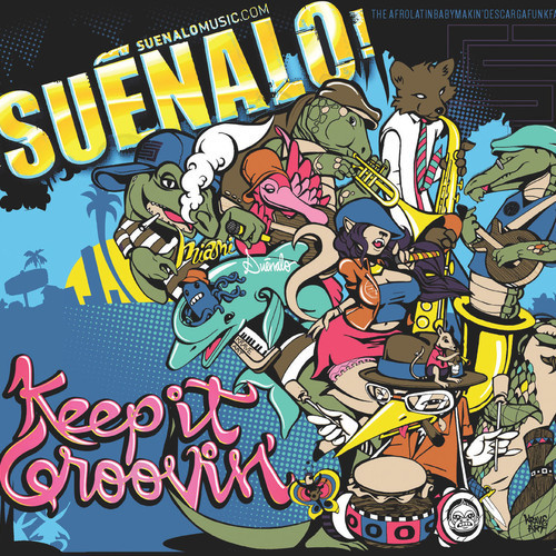 Suenalo Keep It Groovin