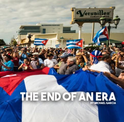 End of an Era - Michael Garcia