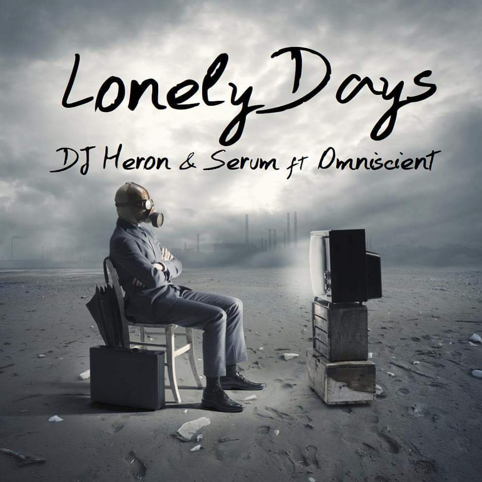 DJ Heron × Serum ft. Omniscient - Lonely Days