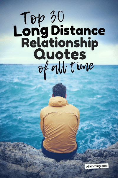 Image of: Friendship Countdown Of The Top Long Distance Relationship Quotes Of All Time Allwordingcom Top 30 Long Distance Relationship Quotes Of All Time Allwordingcom