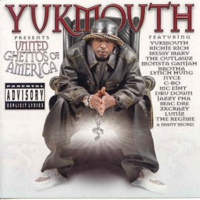 Yukmouth - United ghettos of America