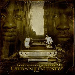 Skatterman & Snug Brim - Urban Legendz